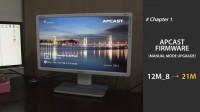 Apcast Firmware GUIDE 12M_8 –> 21M –> 25M